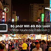Thuê Bộ Phát Wifi 4G Đài Loan 4 Ngày