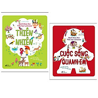 Combo 2 cuốn Bách Khoa Thư Tiểu Học Larousse: Thiên Nhiên + Cuộc Sống Quanh Em / Bộ sách kiến thức bách khoa cho trẻ