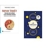 Combo 2 cuốn sách: Minh Triết - Trong Ăn Uống Của Phương Đông + Hệ Miễn Dịch