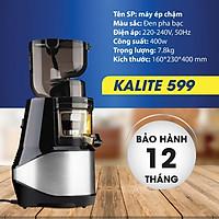 Máy ép chậm Kalite KL 599, ép kiệt, dễ dàng vệ sinh - Hàng chính hãng