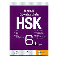 Giáo trình chuẩn HSK 6 - Tập 1 Bài Học (Kèm file MP3)