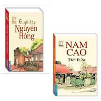 Combo 2 cuốn văn học kinh điển: Nam Cao Đời Thừa (bìa mềm) + Tuyển tập Nguyên Hồng(bìa mềm) (Danh tác văn học Việt Nam)