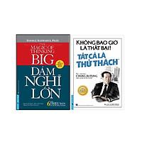 Combo 2 Cuốn Sách: Dám Nghĩ Lớn + Không Bao Giờ Là Thất Bại! Tất Cả Là Thử Thách
