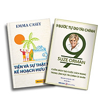 Bộ 2 Cuốn Sách: Tiền Và Sự Thật Về Kế Hoạch Hưu Trí + 9 Bước Tự Do Tài Chính