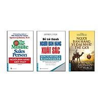 Bộ sách bán hàng tuyệt đỉnh 3 (Người bán hàng một phút + Người bán hàng vĩ nhất thế giới + Để trở thành người bán hàng xuất sắc)