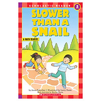 Scholastic Reader Level 2: Slower Than A Snail