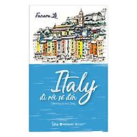 Italy, Đi Rồi Sẽ Đến