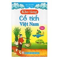 Kho Tàng Cổ Tích Việt nam - Tập 1 (Hạ Giang tuyển chọn)