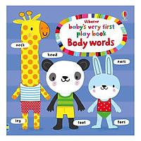 Sách tương tác tiếng Anh - Usborne Baby's Very First Play Book: Body Words