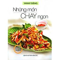 30 Công Thức Nấu Ăn Của Yanny - Những Món Chay Ngon