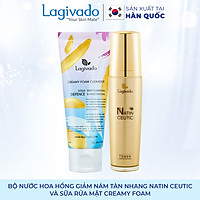 Bộ đôi Nước hoa hồng giảm nám tàn nhang Hàn Quốc Lagivado NATIN CEUTIC TONER 120 ml và sữa rửa mặt Creamy Foam 50ml.