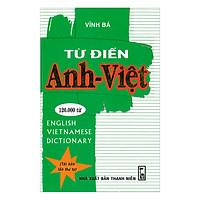 Từ Điển Anh - Việt 120.000 Từ (Bìa Cứng)