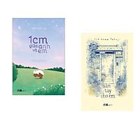 Combo 2 cuốn sách: 1cm giữa anh và em  + Bàn tay cho em