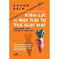 Sách - Kiếm lời từ một trật tự thế giới mới (tặng kèm bookmark thiết kế)