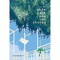 Sách - Phẩm Cách Của Văn Chương (tặng kèm bookmark)