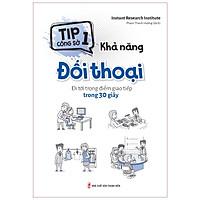 Sách: Tip Công Sở 1- Khả Năng Đối Thoại