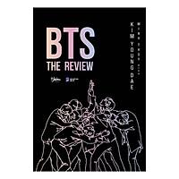 BTS: The Review (Tặng Kèm Bookmark 3D + Postcard)