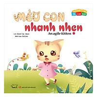 Vui Khỏe Cùng 12 Con Giáp - Mèo Con Nhanh Nhẹn - A Agile Kitten (Song Ngữ Anh - Việt)