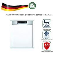Máy Rửa Chén  Bosch SMI6ECS57E Serie 6 Bán Âm - Hàng Nhập Khẩu Đức - Made In Germany