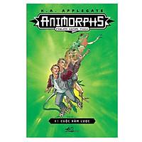 Animorphs - Người Hóa Thú (Tập 1) : Cuộc Xâm Lược