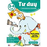 Tư duy (3~4 tuổi) - Giáo dục Nhật Bản - Bộ sách dành cho lứa tuổi nhi đồng - Thích hợp cho trẻ bắt đầu muốn làm thử nhiều việc