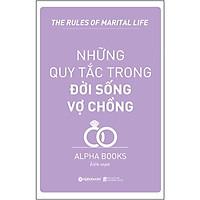 Sách - Những quy tắc trong đời sống vợ chồng (Tái bản 2018)