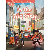 Oxford Read and Imagine 2: In the Big City Pack