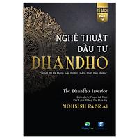 Nghệ Thuật đầu tư Dhandho - The Dhandho Investor
