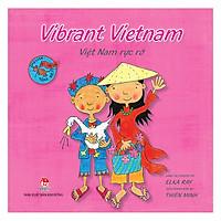 Vibrant Vietnam: Việt Nam Rực Rỡ