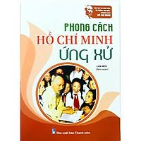 Phong cách Hồ Chí Minh ứng xử