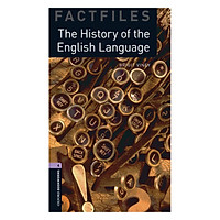 Oxford Bookworms Library (3 Ed.) 4: The History of the English Language Factfile
