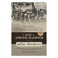 Sách lịch sử: Xứ Đông Dương (bìa cứng)