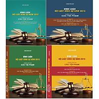 Combo 4 cuốn sách Bình luận Bộ luật hình sự 2015 sửa đổi, bổ sung 2017 của Đinh Văn Quế