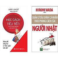 Combo 2 Cuốn Sách:  Học Cách Tiêu Tiền + Quản Lý Tài Chính Cá Nhân Theo Phong Cách Của Người Nhật