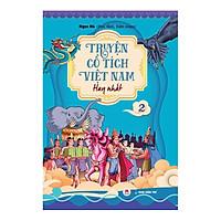 Truyện Cổ Tích Việt Nam Hay Nhất - Tập 2 (Tái Bản)