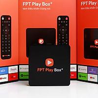 FPT Play Box 2019 - S400 - Miễn phí 1 năm gói cơ bản và gia đình - Hàng chính hãng