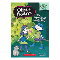 Olive and Beatrix Book 2 : The Supersmelly Moldy Blob