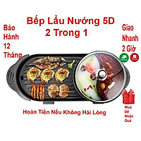 Bếp lẩu nướng 5D cao cấp 2 trong 1 - Nồi lẩu nướng đa năng cho cả gia đình