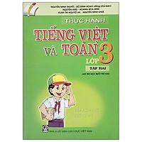 Thực Hành Tiếng Việt Và Toán Lớp 3 - Tập 2 (2021)