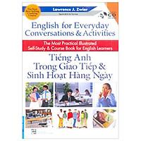 Combo English For Everyday Conversations & Activities - Tiếng Anh Trong Giao Tiếp & Sinh Hoạt Hằng Ngày (Sách Kèm CD)