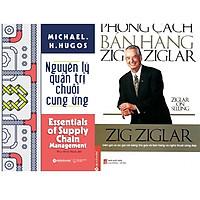 Combo 2 cuốn - Phong cách bán hàng Zig Ziglar + Nguyên lý quản trị chuỗi cung ứng