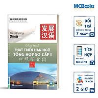 Giáo Trình Phát Triển Hán Ngữ Tổng Hợp Sơ Cấp 1 - Tập 1