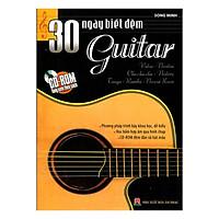 30 Ngày Biết Đệm Guitar (Tái Bản)