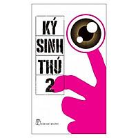 Ký Sinh Thú 02