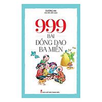 999 Bài Đồng Dao Ba Miền