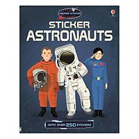 Sách tiếng Anh - Usborne Sticker Astronauts