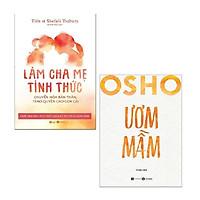 Sách - Combo Làm Cha Mẹ Tỉnh Thức + Osho - Ươm Mầm (2 cuốn)