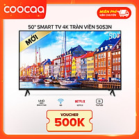 Android Tivi Coocaa 4K 50 inch 50S3N