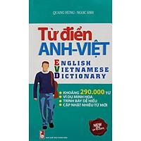 Từ Điển Anh Việt 290.000 Từ (Tái Bản)