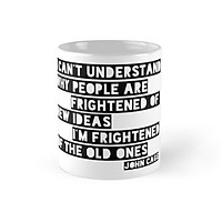 Cốc sứ in hình - John Cage Cool Quote Clever New Ideas Mug - - Best Gift For Family Friends- MS 700